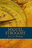 Miguel Strogoff (Spanish Edition)