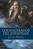 Los naufragos del Jonathan (Spanish Edition)
