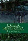 La isla misteriosa (Spanish Edition)