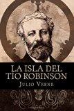 La isla del tío Robinson (Spanish Edition)
