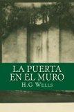 La puerta en el muro (Spanish Edition)