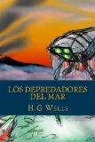 Los depredadores del mar (Spanish Edition)