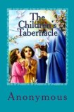 The Children's Tabernacle: