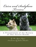 Cairn and Sealyham Terriers: A Presentation of the History of Two Terrier Breeds