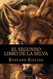 El segundo libro de la selva (Spanish Edition)