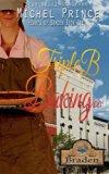 Triple B Baking Company (Hearts of Braden) (Volume 1)
