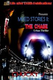 Mixed Stories II: The Chase