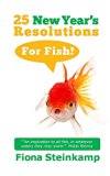 25 New Year's Resolutions - For Fish!
