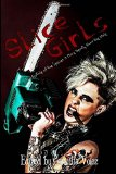 Slice Girls: An Anthology of Feminazi Splatter Goth
