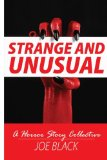 Strange And Unusual: A Horror Story Collective