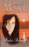 The Healer's Touch (Days of Messiah) (Volume 1)