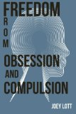 Freedom from Obsession and Compulsion