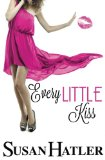 Every Little Kiss (Kissed by the Bay) (Volume 1)