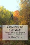 Coming to Climax (Sweet Virginia Breeze) (Volume 1)