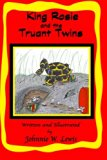 King Rosie and the Truant Twins (One of the
