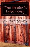 The Healer's Love Song: Book 3 The HOBBY RUN Variety Praise Band Book Series