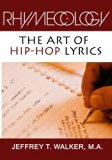 Rhymecology - The Art Of Hip-Hop Lyrics