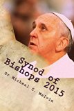 Synod of Bishops 2015: All That Happened At The 2015 Synod Meeting