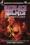 Sherlock Holmes and the Mummy's Curse: Book One of Sherlock Holmes: Gentleman Aegis