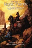 The Best of Heroic Fantasy Quarterly: Volume 1, 2009-2011
