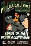 Curse of the Deadly Dinosaur (The MacDougall Twins with Sherlock Holmes) (Volume 3)