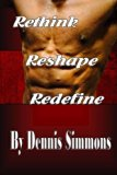 Rethink Reshape Redefine