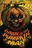 Dawn of The Pumpkin Man (Volume 2)