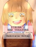 Simona's New Treasure: El Nuevo Tesoro de Simona (Simona's Adventures) (Volume 2)