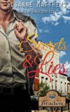 Secrets and Lies (Hearts Of Braden) (Volume 4)