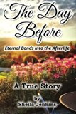 The Day Before: Eternal Bonds Into The Afterlife