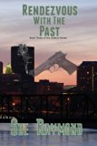 Rendezvous with the Past: Book Three in the DeBois Series (Volume 3)