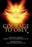 Courage To Obey