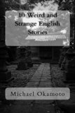10 Weird and Strange English Stories