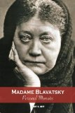 Madame Blavatsky, Personal Memoirs: Introduction by H. P. Blavatsky's sister