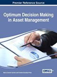 Optimum Decision Making in Asset Management (Advances in Logistics, Operations, and Manageme...
