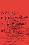 Artist Reformation Devotional #1 (Volume 1)