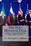 The Iran Nuclear Deal: Joint Comprehensive Plan Of Action