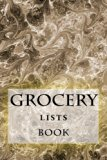 Grocery Lists Book: Stay Organized (11 Items or Less) (Turn Your Life Into a Book) (Volume 11)