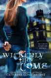 Wickedly They Come (The Wickedly Series) (Volume 1)