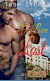 No Love Lost (The Hearts Of Braden) (Volume 6)