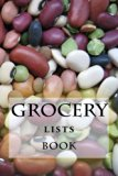 Grocery Lists Book: Stay Organized (11 Items or Less) (Turn Your Life Into a Book) (Volume 27)