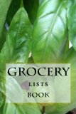 Grocery Lists Book: Stay Organized (11 Items or Less) (Turn Your Life Into a Book) (Volume 33)