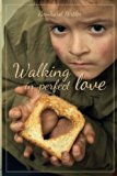 Walking in perfect love