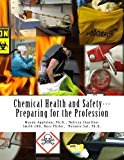 Chemical Health and Safety;  Preparing for the Profession