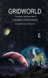 GridWorld: Sci-Fi novel (The Cosmic Cell Series) (Volume 2)
