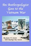 An Anthropologist Goes to the Vietnam War