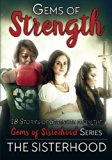 Gems of Strength (Gems of Sisterhood) (Volume 1)