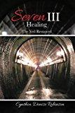 Seven III—Healing
