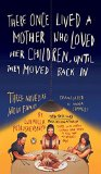 There Once Lived a Mother Who Loved Her Children, Until They Moved Back in: Three Novellas a...
