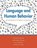 Language and Human Behavior: An Introduction to Topics in Linguistics